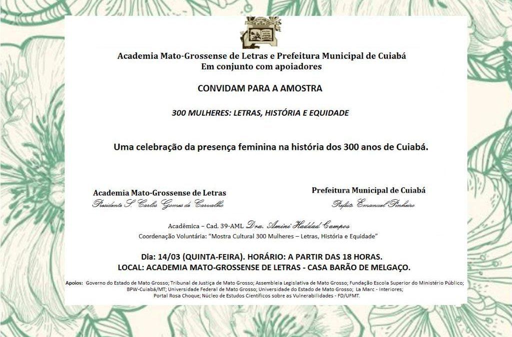 Homenagem pelos 300 anos de Cuiabá.